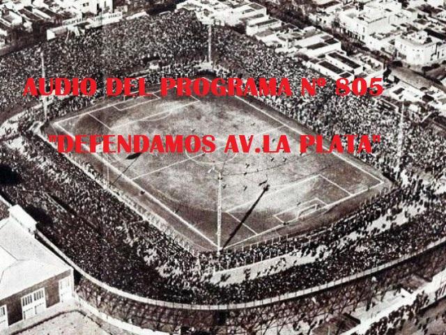 Programa Nº 805- «Defendamos Av.La Plata»!!!!