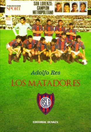 """Libro """"Los Matadores"""" de Adolfo Res."""