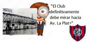 «El  Club definitivamente debe mirar hacia Avenida La Plata».