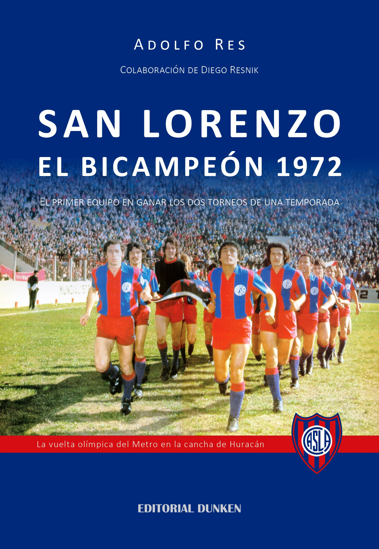 Presentación del libro «San Lorenzo,el Bicampeón de 1972».