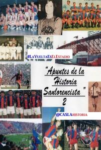 APUNTES DE LA HIST0RIA SANLORENCISTA Nº 2