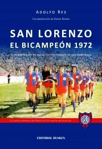 FIRMA  DE EJEMPLARES !!!!! San Lorenzo el Bicampeón de 1972.