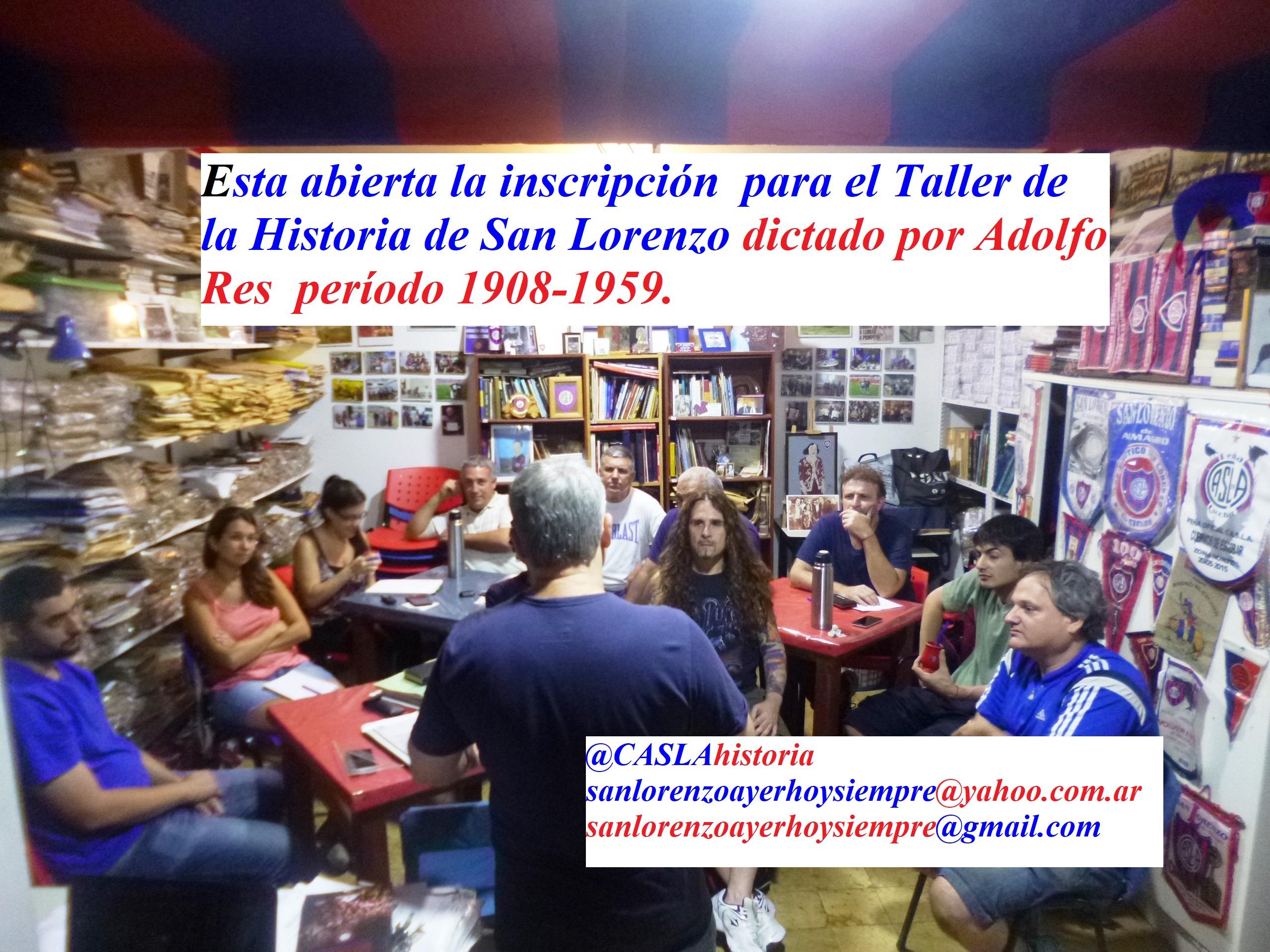 INSCRIBITE AL TALLER VIRTUAL DE LA HISTORIA DEL C.A.S.L.A!!!!!