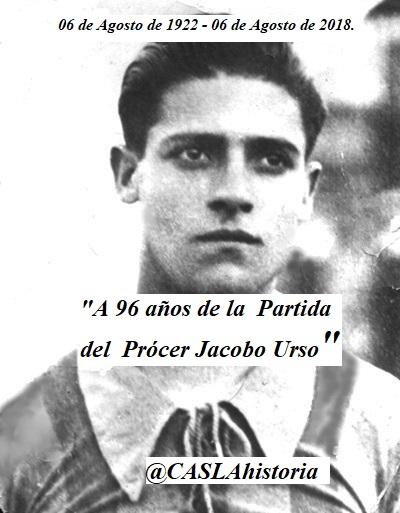 A 96 AÑOS DE LA PARTIDA DEL PRÓCER  JACOBO URSO.