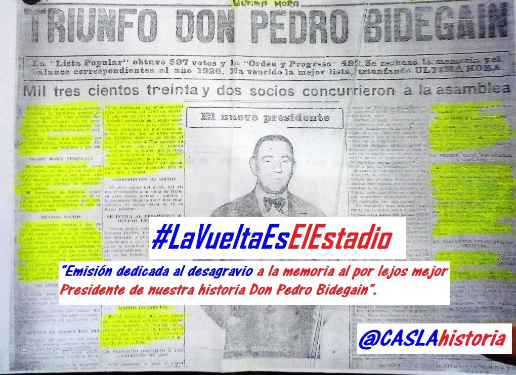 Programa N° 963. «Emisión dedicada al desagravio a la memoria al por lejos mejor Presidente de nuestra historia Don Pedro Bidegain».