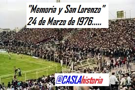 MEMORIA Y SAN LORENZO . A 43AÑOS DEL CRIMINAL GOLPE DE ESTADO