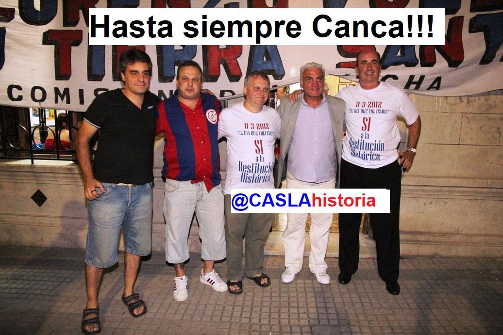 Hasta siempre Canca!!!!