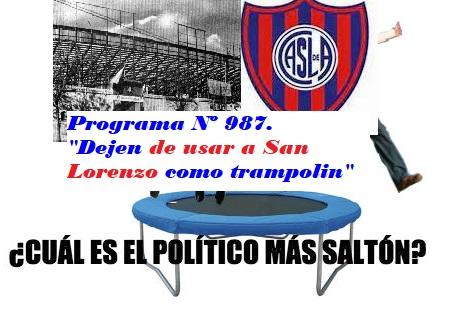 Audio del Programa N° 987. «Dejen de usar a San Lorenzo como trampolin»