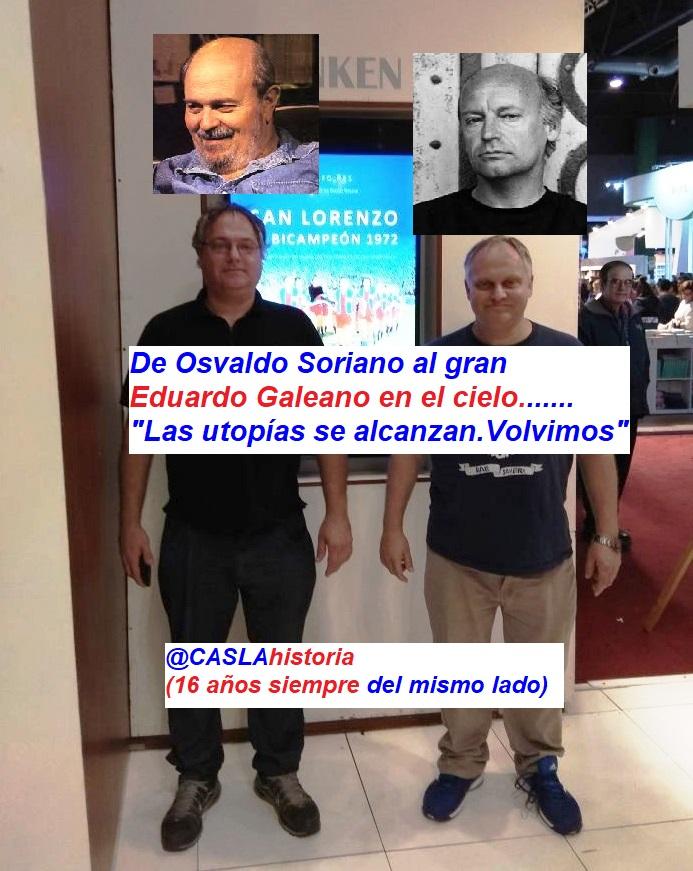Audio del Programa N° 984. » De Osvaldo Soriano al gran Eduardo Galeano en el cielo.:Las utopías se alcanzan .Volvimos»