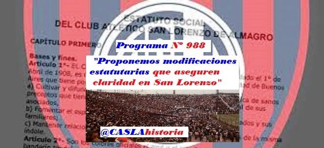Audio del Programa N° 988.  «Proponemos modificaciones estaturias que aseguren claridad en San Lorenzo»