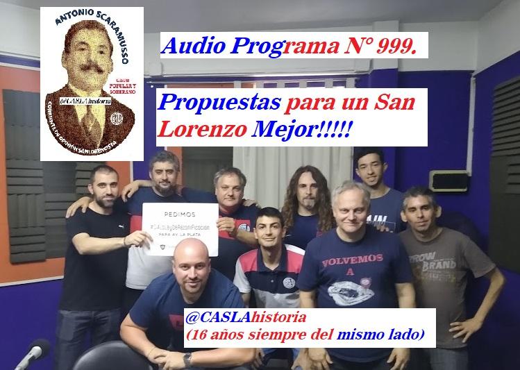 Audio del Programa N° 999 » Propuestas para un San Lorenzo Mejor»