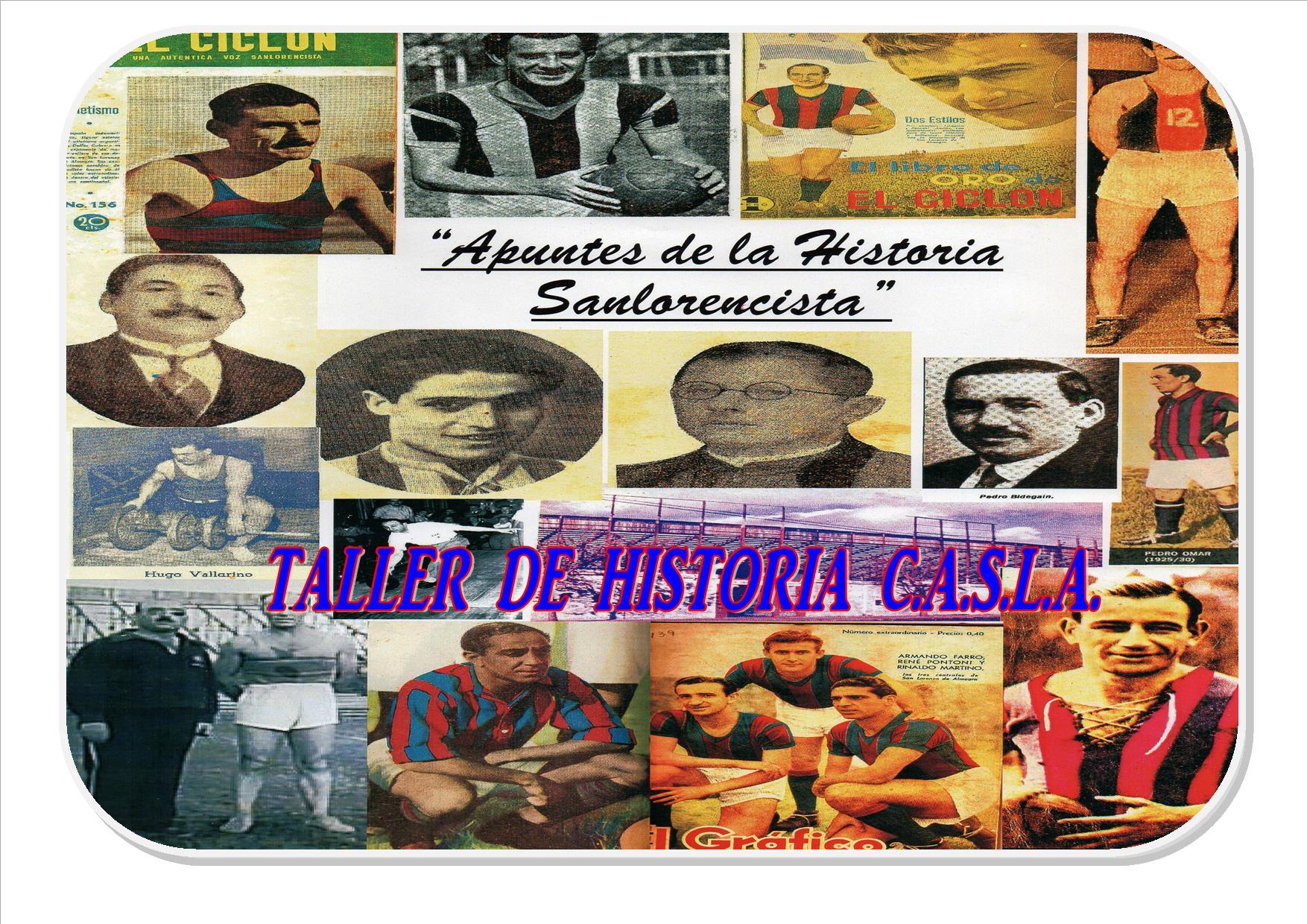 Está abierta la inscripción del Taller de la Historia del C.A.S.L.A. primer período (1908-1959)