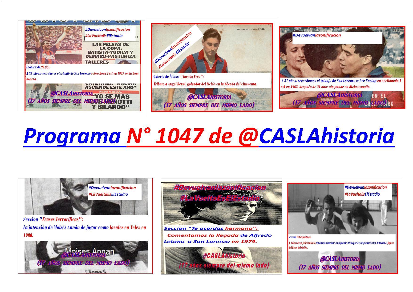 Programa N° 1047.Victoria en Avellaneda y en la Boca , Annan, Victor Di Luciano, Letanu y Berni!!!!!