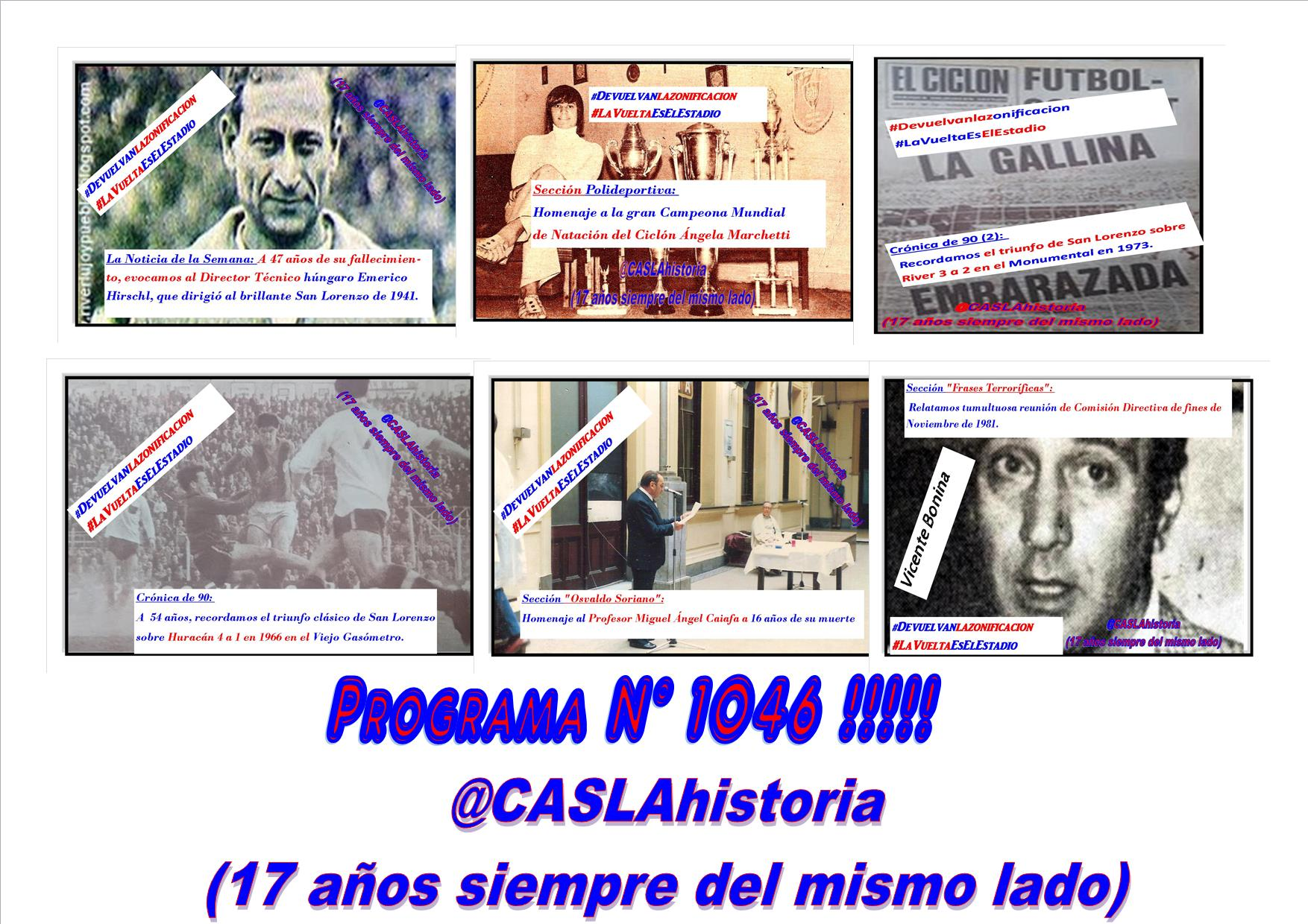 Programa N° 1046.»Cacho,Victorias ante Huracan y River, Tumulto en la CD, Angela, Cultura azulgrana y Emerico»