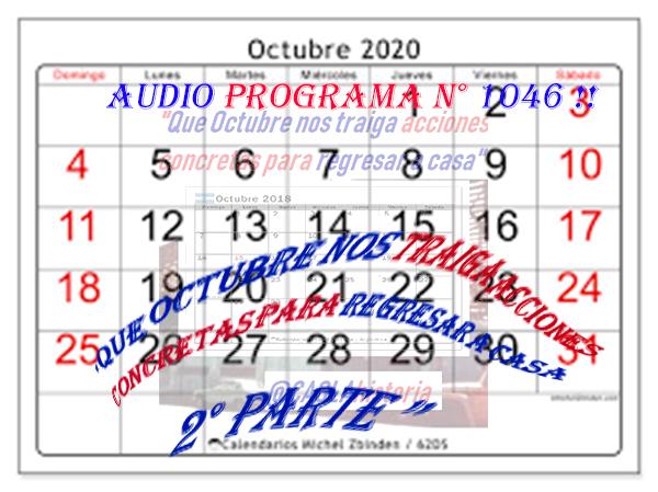 «Que Octubre nos traiga acciones concretas para regresar a casa»…2° Parte !!!!