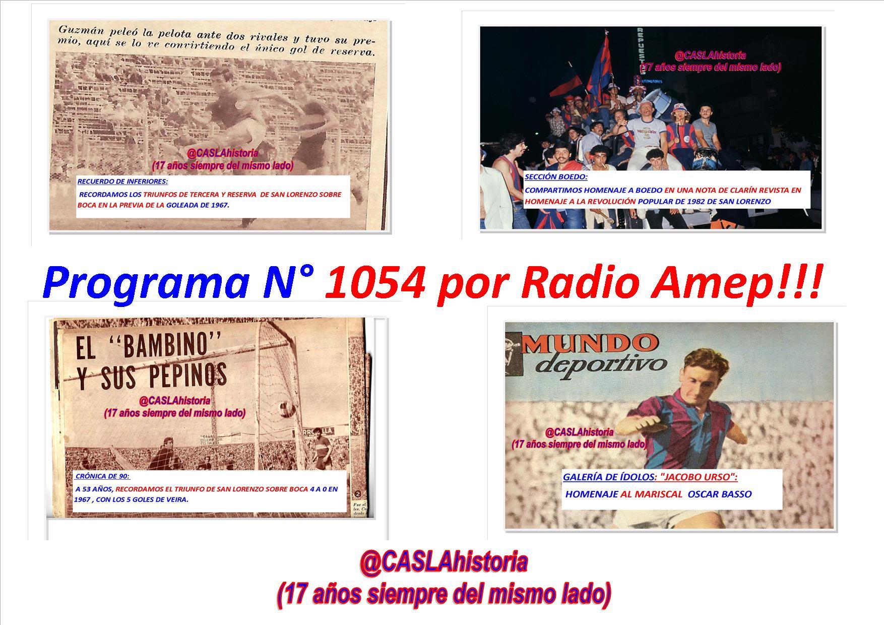Programa N° 1054. «De 18 a 21 por Radio Amep,La tarde del «Bambino»,Basso, Revolución 82 y Mauricio Rotman»