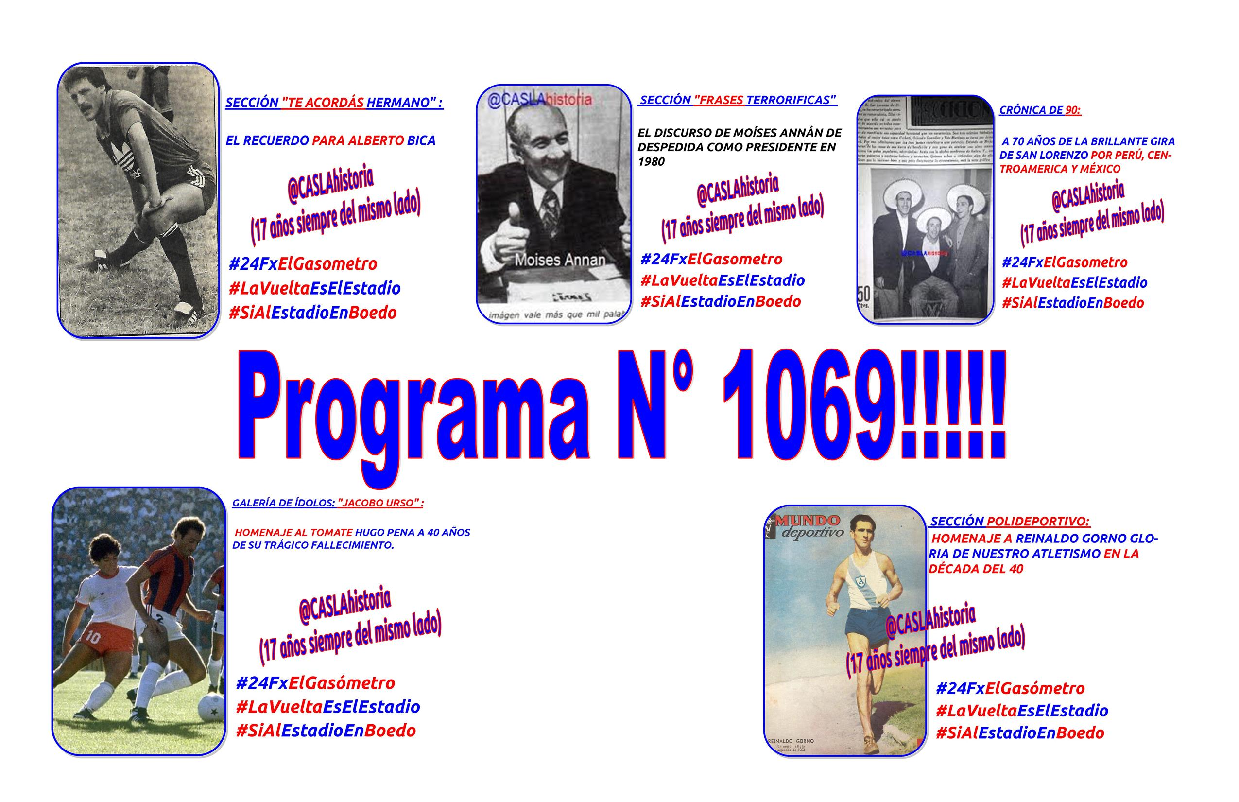 Programa N° 1069!! «Tomate, Annan, Gorno,Robo en Caballito, Bica y Gira a Centro America»