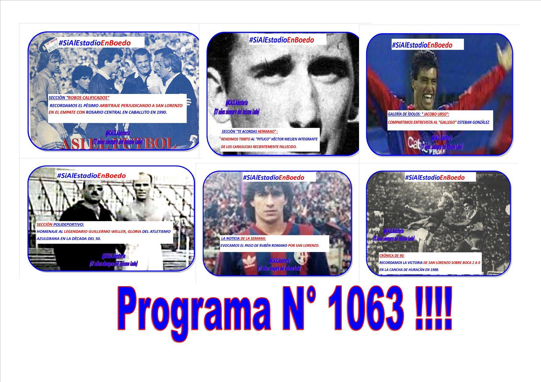 Programa N° 1063 !!!! «Gallego Gonzalez, Victoria en la quema, choreo en Caballito, Nielsen,Romano y Weller»