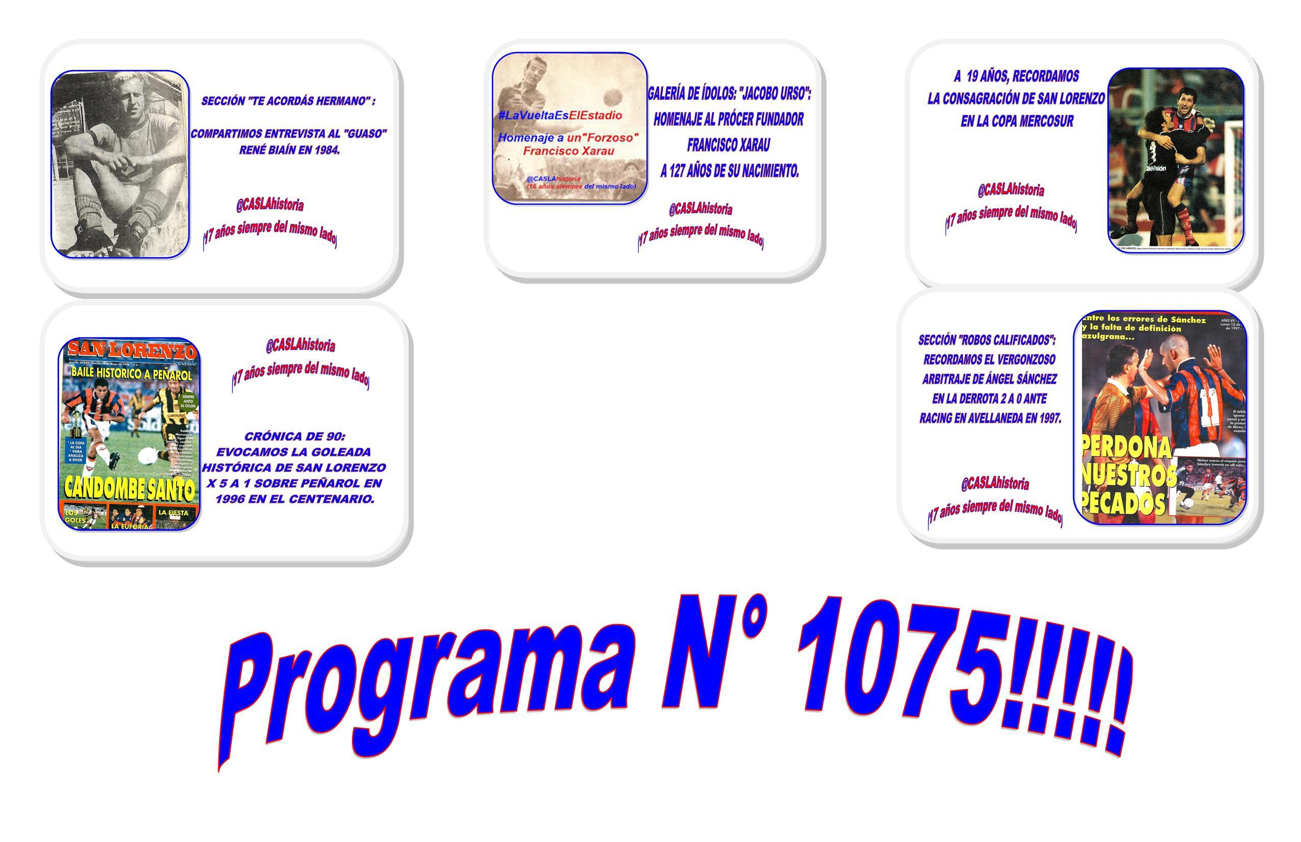 Programa N° 1075!!.»Mercosur, Francisco Xarau,Osvaldo  Biain,Angel Sanchez……..»