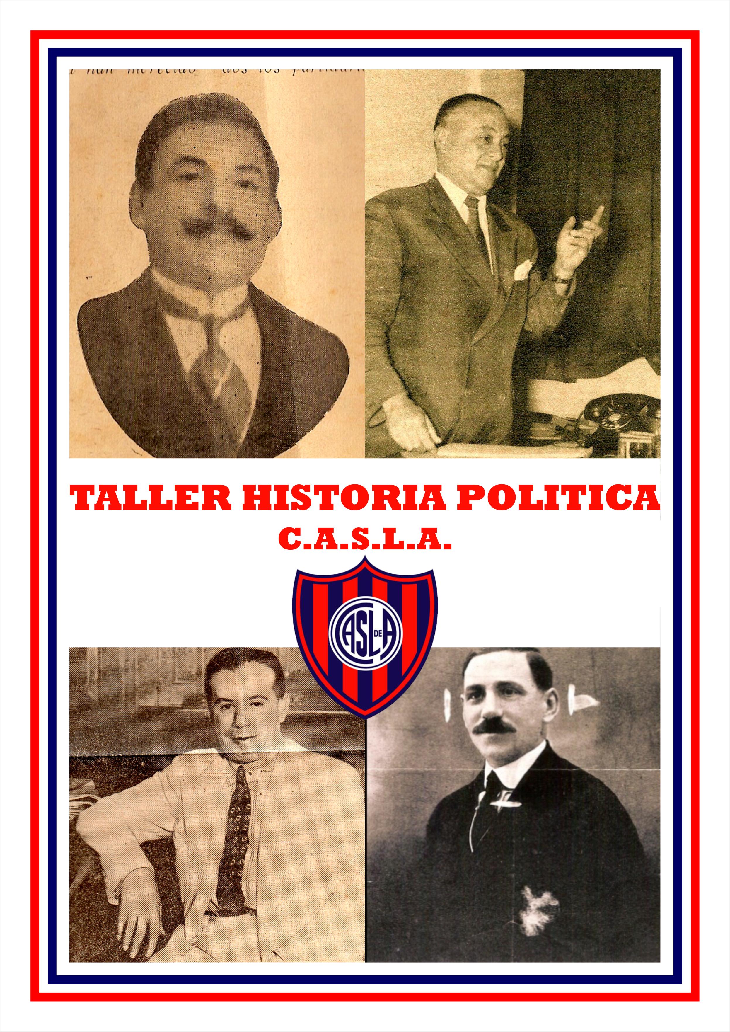 INSCRIBITE PARA EL TALLER DE LA HISTORIA POLÍTICA DEL C.A.S.L.A