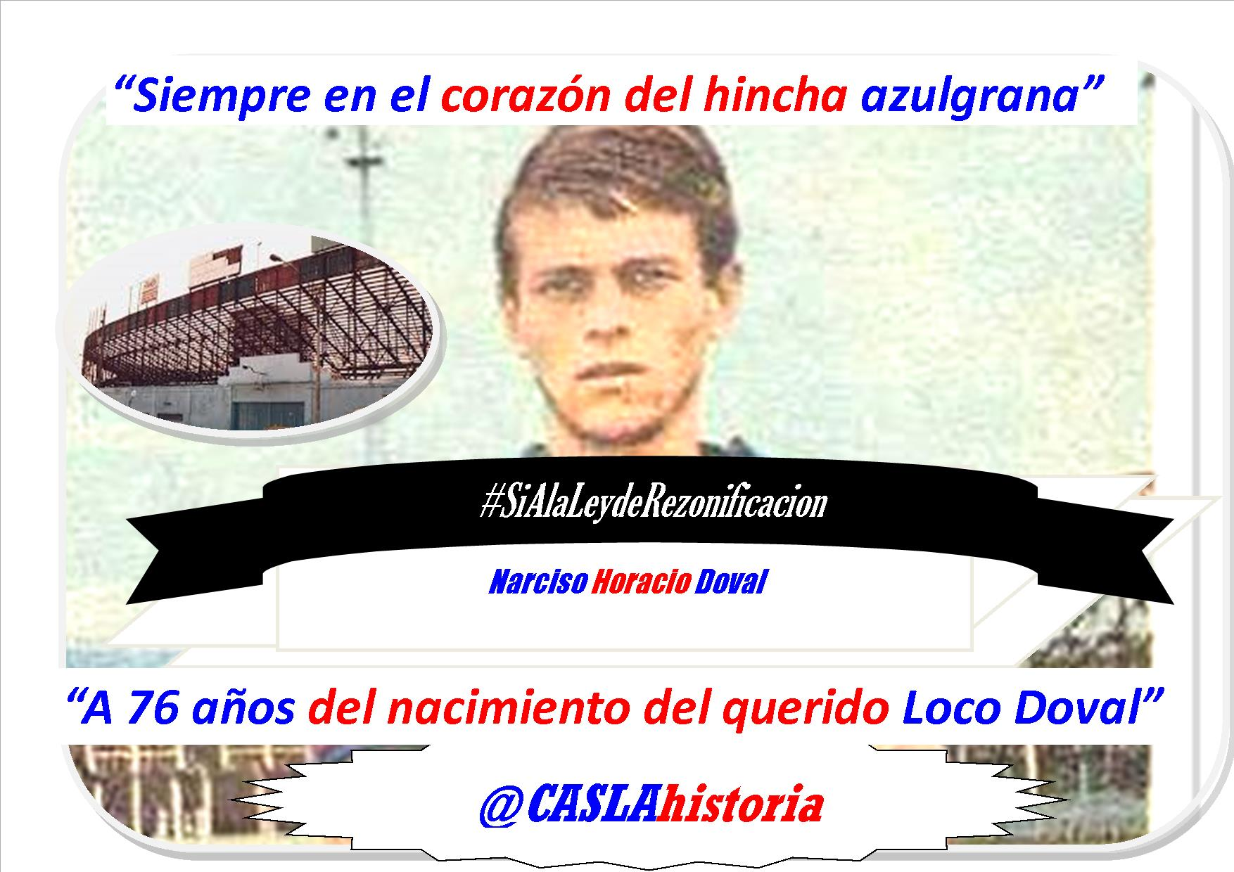 «A 76 AÑOS DEL NACIMIENTO DEL «LOCO» DOVAL»