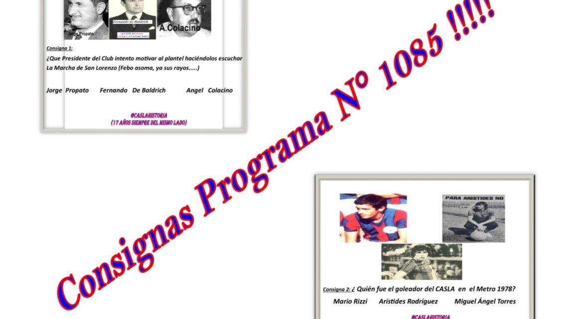 Consignas Programa N° 1085 !!!!!
