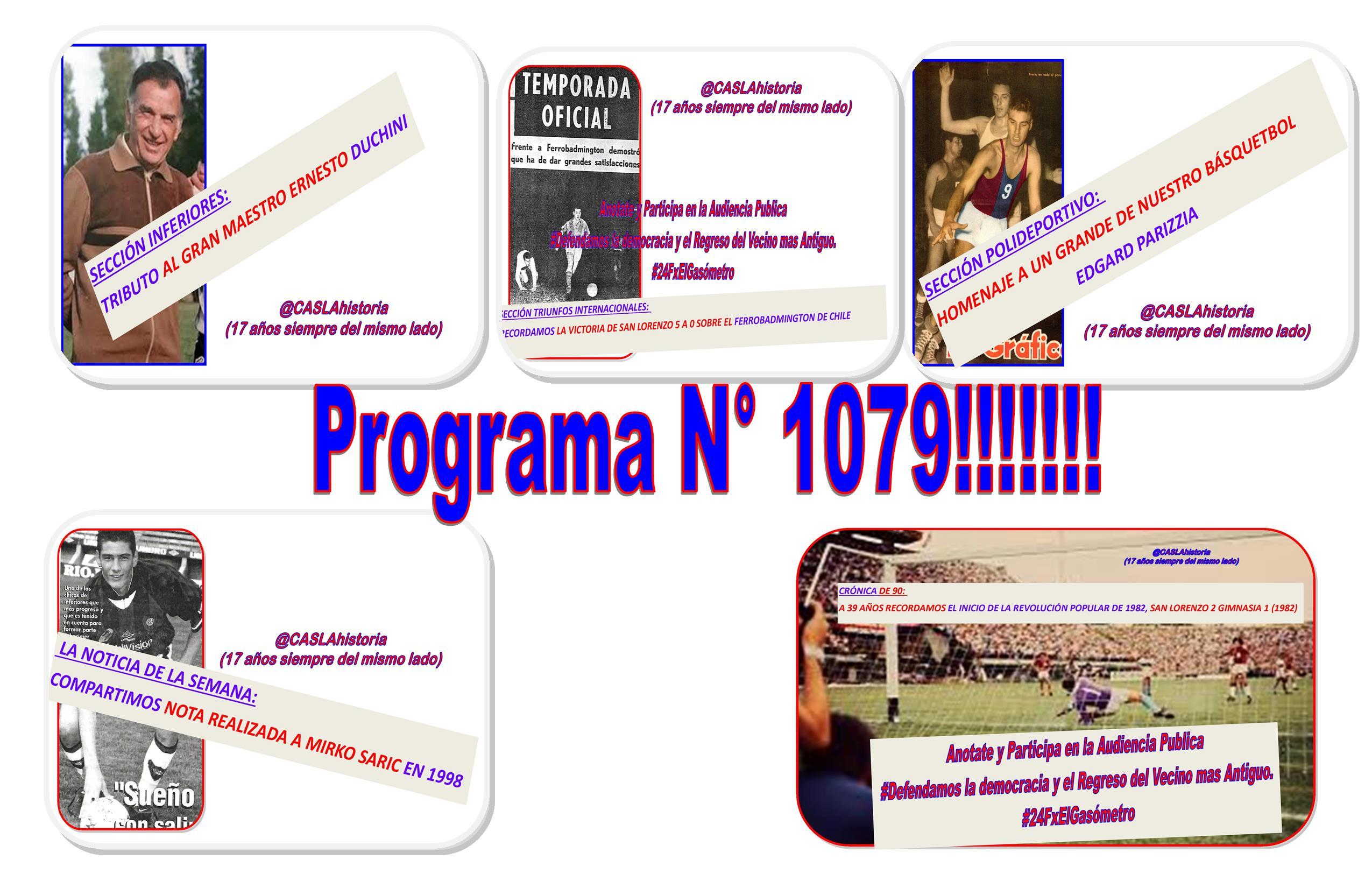 Programa N° 1079.»INICIO REVOLUCIÓN 1982,PARIZZIA,SARIC,DUCHINI Y 120 MIL «