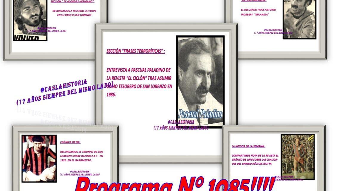 Programa N° 1085.»Victoria ante Racing, El Gringo Scotta, Pascual Paladino, Milanesa y La Volpe»