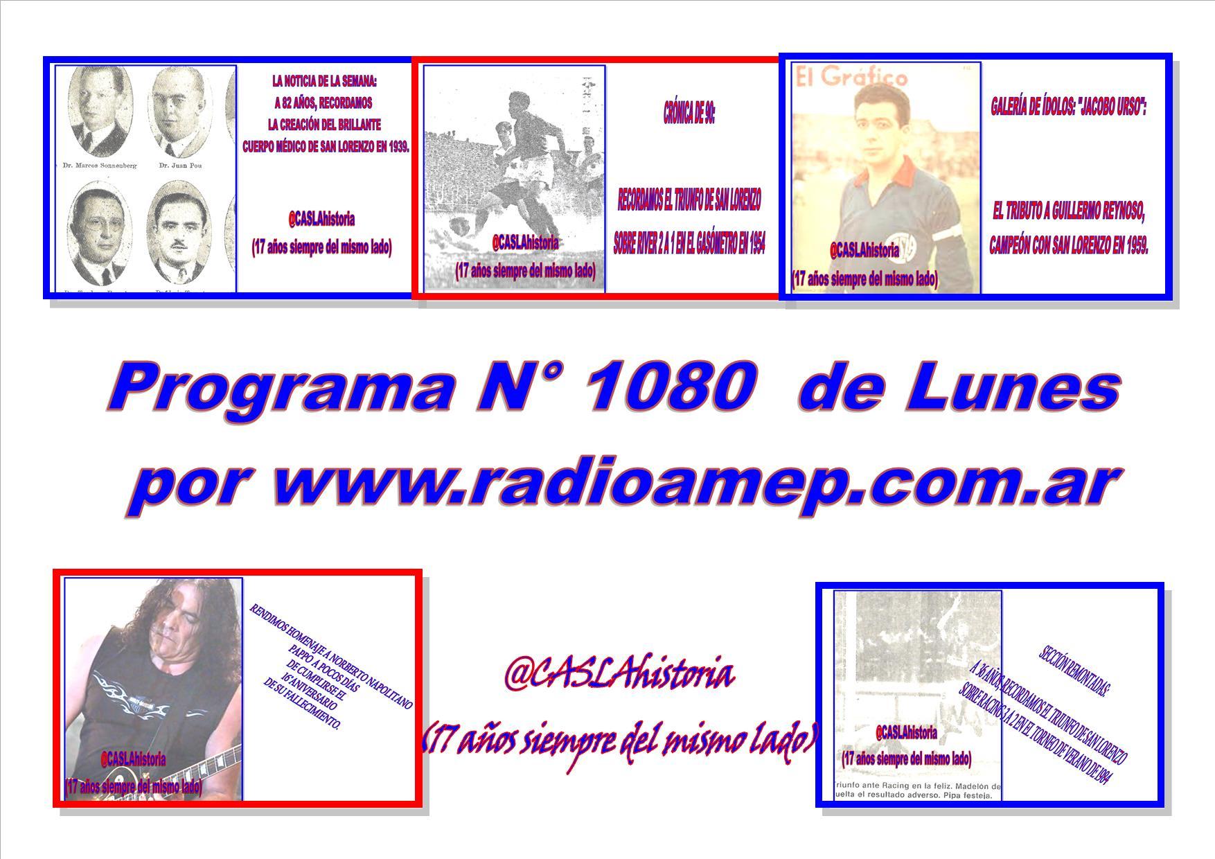 Programa N° 1080 de Lunes 18 a 21 hs  por www.radioamep.com.ar