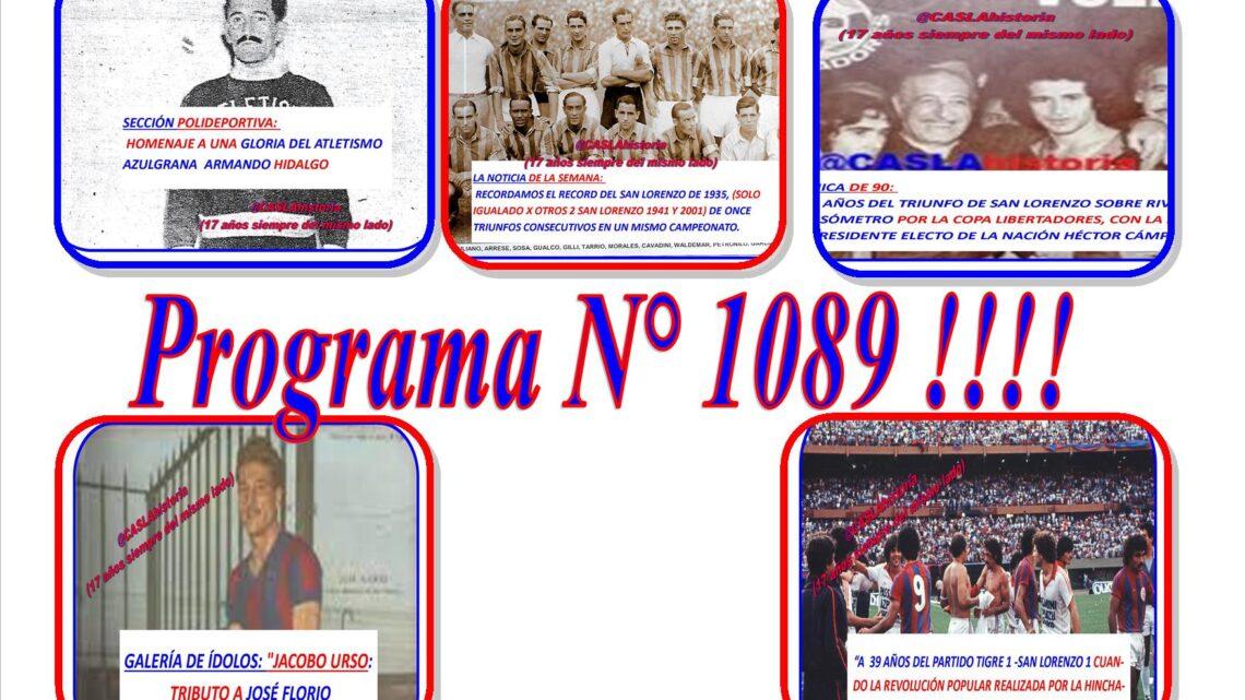 Programa N° 1089. «Copamos el monumental, Florio, Cámpora, Hidalgo y el récord de 1935»