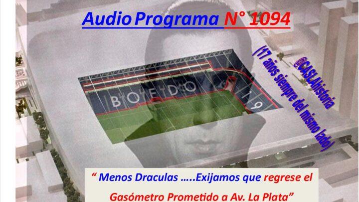 """Audio Programa Nº 1094 de Lunes por Radio Amep. """" Menos Draculas …..Exijamos que regrese el Gasómetro Prometido a Av. La Plata"""""""