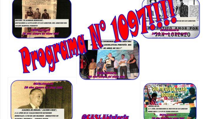 Programa N° 1097.»Marcha del 12 de Abril,1 a 0 a Boca,Enrique Pinto,Perioti y las hermanas Ferreyra»