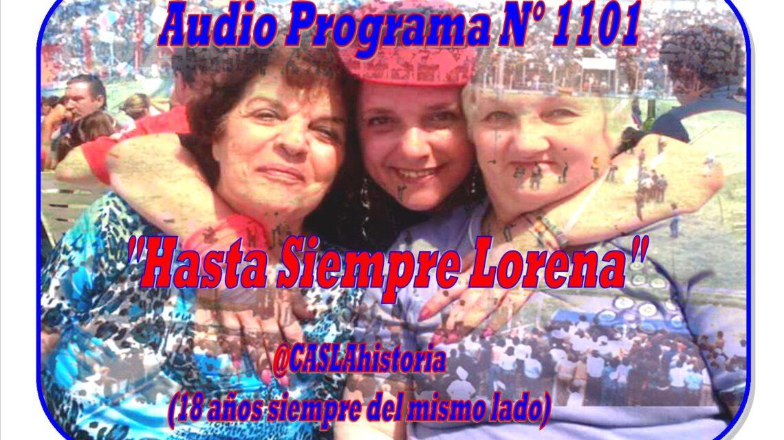 Audio Programa Nº 1101 de Domingo!!!!     «Hasta Siempre Lorena»