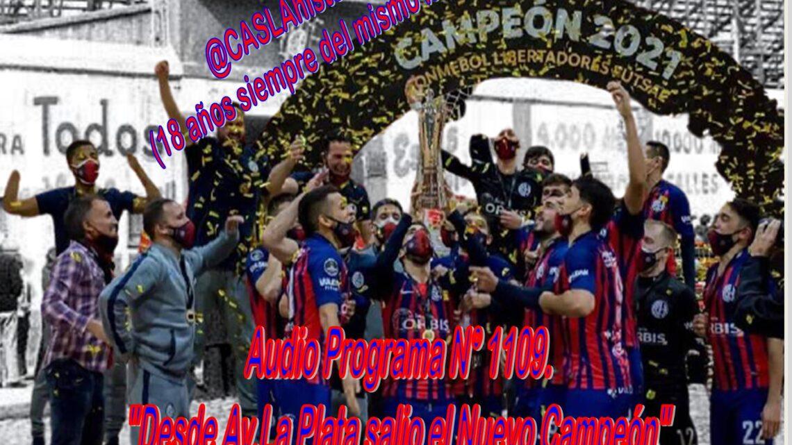 Audio Programa N° 1109 de Domingo!!! .»Desde Av.La Plata salio el Nuevo Campeón»