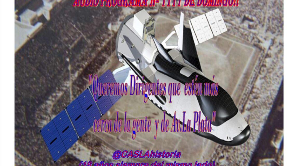 Audio del Programa Nº 1111 de Domingo!!! «Queremos Dirigentes que estén más cerca de la gente y de Av. La Plata»