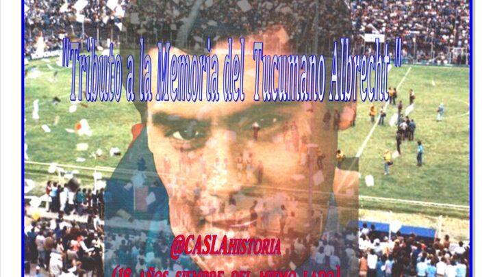 Audio Programa Nº 1106 de Lunes por www.radioamep.com.ar  «Tributo a la memoria del Tucumano Albrecht»