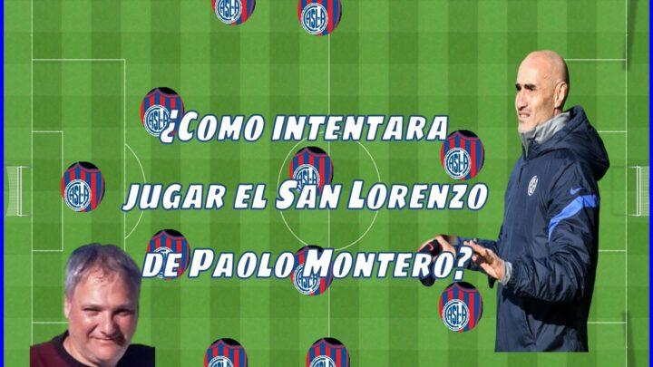 ¿Cómo intentará jugar el San Lorenzo de Paolo Montero?