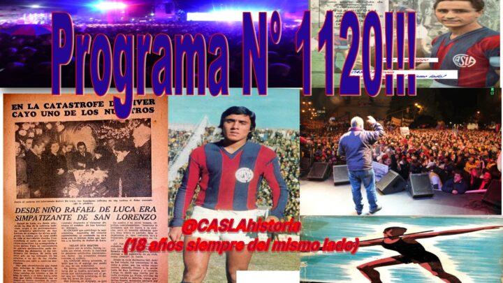 Programa N° 1120.» 1° y 5° de Julio, Heredia, el pibe De Luca y victoria en Nuñez»
